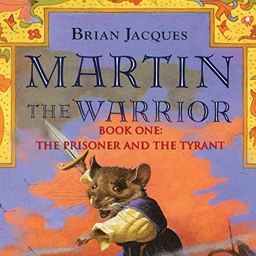 Martin the Warrior: Book One: The Prisoner and the Tyrant audiobook cover art