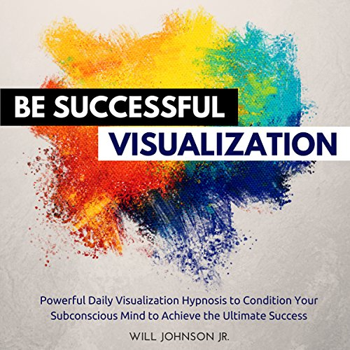 Be Successful Visualization audiobook cover art