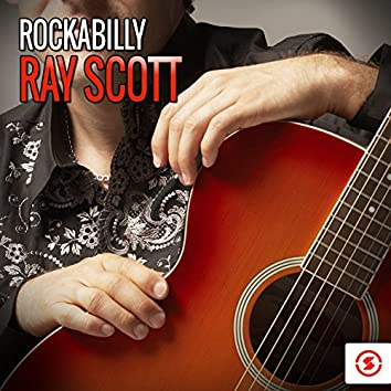 Rockabilly Ray Scott