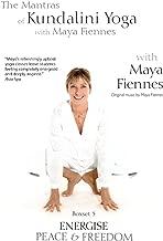 The Mantras of Kundalini Yoga, Maya Fiennes, Energise Peace and Freedom