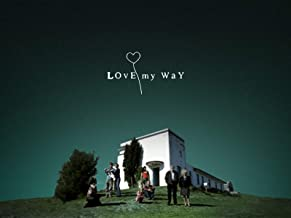 Best my love my way Reviews
