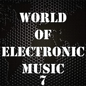 World Of Electronic Music, Vol. 7