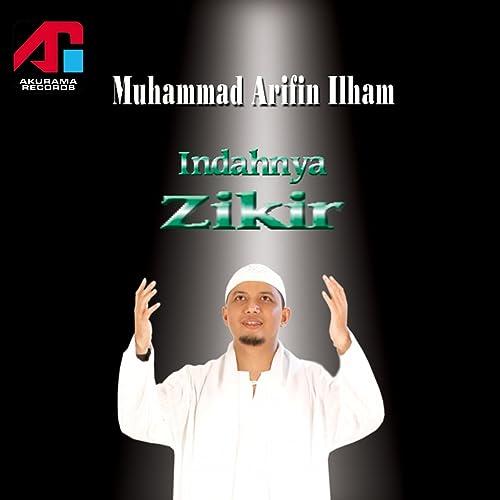 Hakekat zikir by muhammad arifin ilham on amazon music amazon. Com.