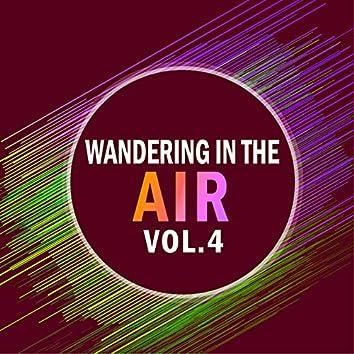 Wandering in the air VOL.4
