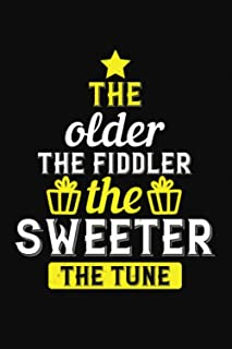 The Older The Fiddler The Sweeter The Tune: Happy Birthday-Bible Study Journal: A Creative Christian Workbook: A Simple Gu...