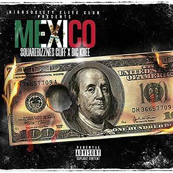 MEXICO (feat. Big Kree)