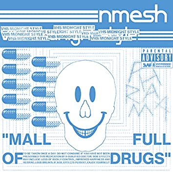 Mall Full of Drugs (VHS MIDNIGHT STYLE Remix)