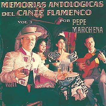 Memorias Antológicas del Cante Flamenco, Vol. 3