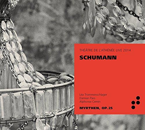 Schumann: Myrthen Op.25