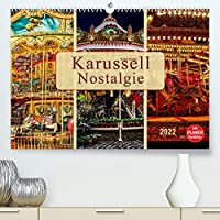 Karussell - Nostalgie (Premium, hochwertiger DIN A2 Wandkalender 2022, Kunstdruck in Hochglanz): Frueher auf jedem Dorfest zu finden, jeder kennt es - das Karussell. (Geburtstagskalender, 14 Seiten )