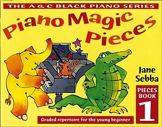 Piano Magic Pieces Book 1