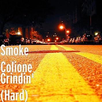Grindin' (hard)