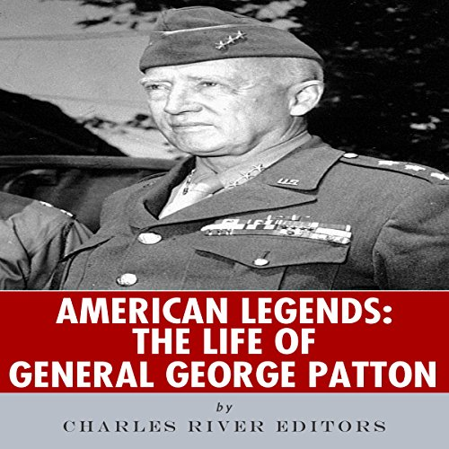American Legends: The Life of General George Patton audiobook cover art