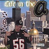Life in the A [Explicit]