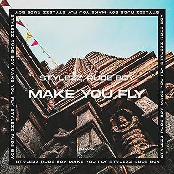 Make You Fly