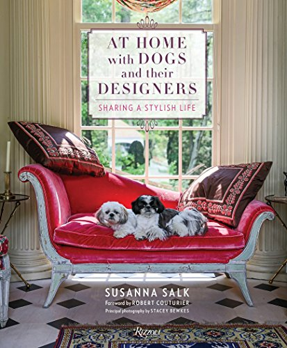 Price comparison product image At Home with Dogs and Their Designers: Sharing a Stylish Life