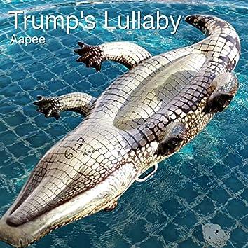Trump's Lullaby