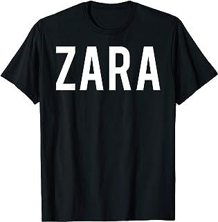 Zara T Shirt - Cool new funny name fan cheap gift tee
