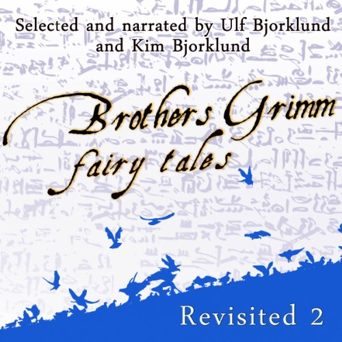Brothers Grimm Fairy Tales Revisited, Volume 2 audiobook cover art