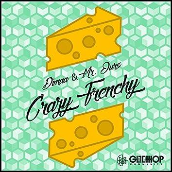 Crazy Frenchy