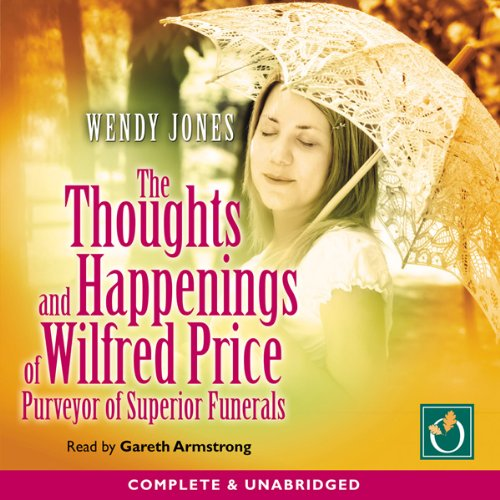 The Thoughts and Happenings of Wilfred Price audiobook cover art