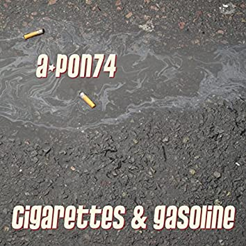 Cigarettes & Gasoline
