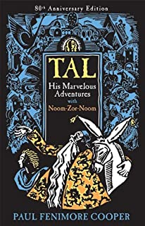 Tal: His Marvelous Adventures With Noom-Zor-Noom