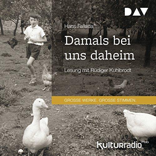 Damals bei uns daheim audiobook cover art