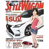 STYLE WAGON (スタイル ワゴン) 2016年 7月号 [雑誌]