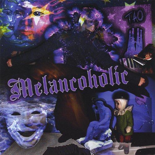 Melancoholic