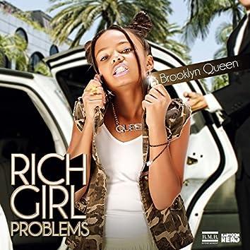 Rich Girl Problems