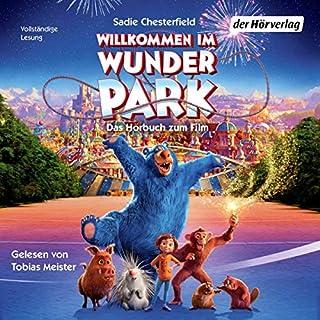 Willkommen im Wunder Park                   Autor:                                                                                                                                 Sadie Chesterfield                               Sprecher:                                                                                                                                 Tobias Meister                      Spieldauer: 1 Std. und 47 Min.     3 Bewertungen     Gesamt 4,3