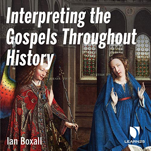 Interpreting the Gospels Throughout History cover art