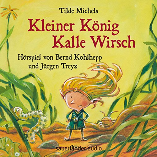Kleiner König Kalle Wirsch audiobook cover art