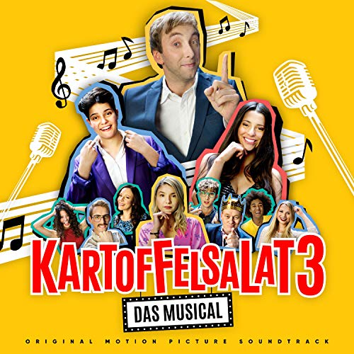 Kartoffelsalat 3 - Das Musical (Original Motion Picture Soundtrack) [Explicit]