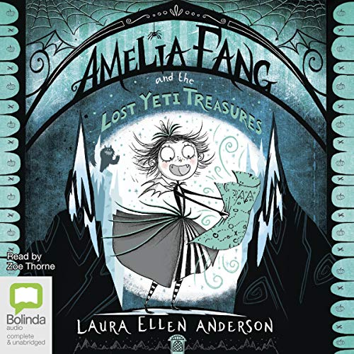 Couverture de Amelia Fang and the Lost Yeti Treasures