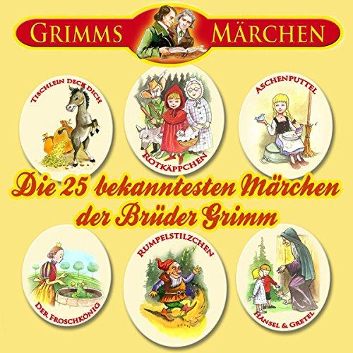 Die 25 bekanntesten Märchen der Brüder Grimm Titelbild