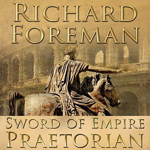 Sword of Empire: Praetorian audiobook cover art