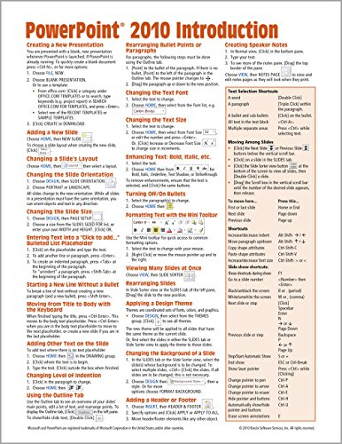 Microsoft PowerPoint 2010 Introduction Quick Reference Guide (Cheat Sheet of Instructions, Tips & Shortcuts - Laminated Card)