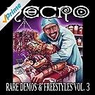 Rare Demos & Freestyles, Vol. 3 [Explicit]