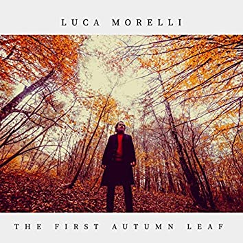 The First Autumn Leaf