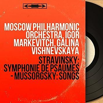 Stravinsky: Symphonie de psaumes - Mussorgsky: Songs (Mono Version)