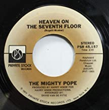 The Mighty Pope 45 RPM Heaven On The Seventh Floor / Tower Of Strength