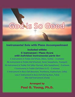 God Is So Good: Instrumental Solo with Piano Accompaniment (Instrumental Solo with Piano Accompaniment Collection)