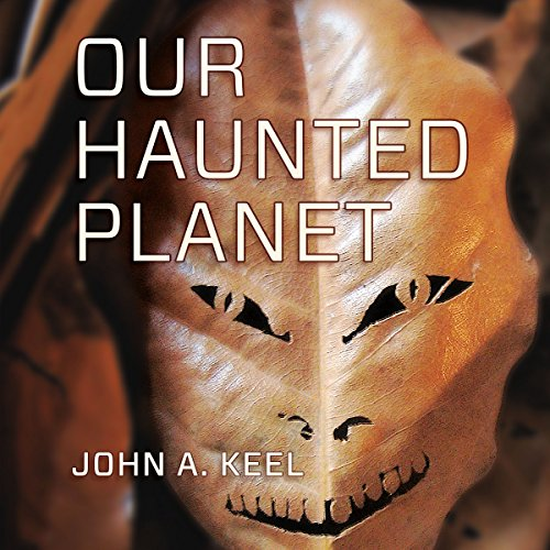 Our Haunted Planet audiobook cover art