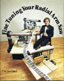 Fine Tuning Your Radial Arm Saw