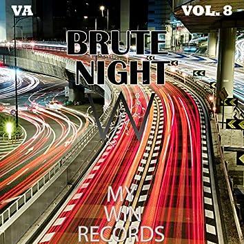 Brute Night, Vol. 8