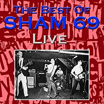 The Best Of Sham 69 Live (Live)