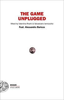 The game unplugged (Italian Edition)