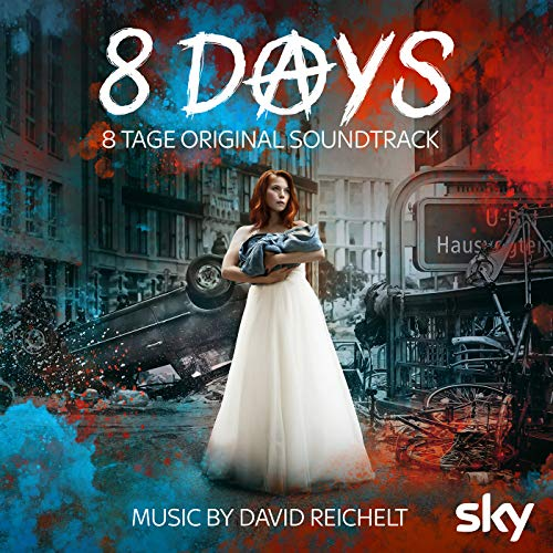8 Days - 8 Tage Original Soundtrack